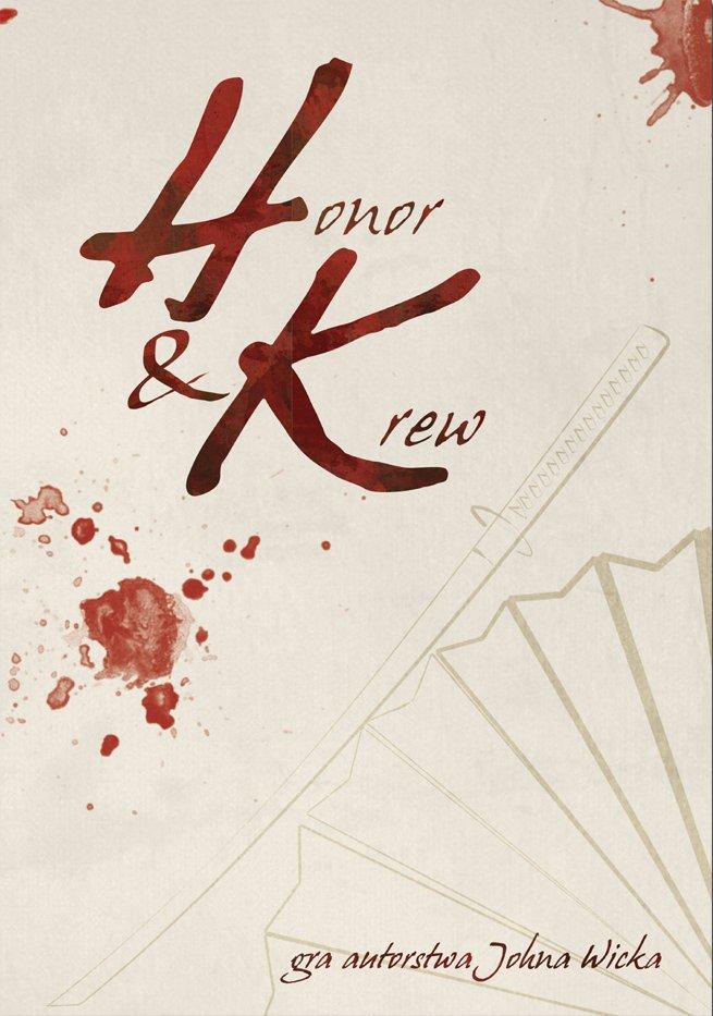 """""""Krew i Honor"""""""